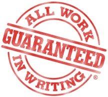 All work guaranteed in writing